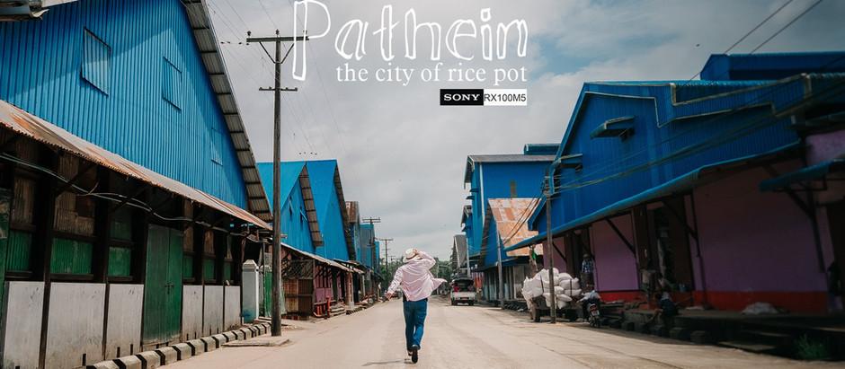 ဆန်အိုးကြီးမြို့တော် ပုသိမ် ဆီ