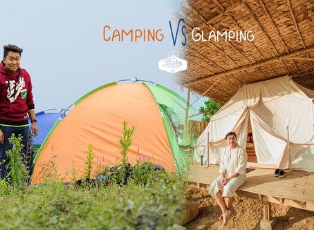 Camping နဲ့ Glamping ဘာတွေကွာခြားလဲ