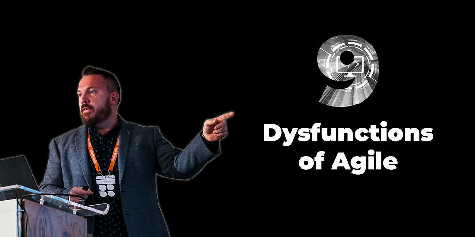 9 Dysfunctions of Agile with Giles Lindsay