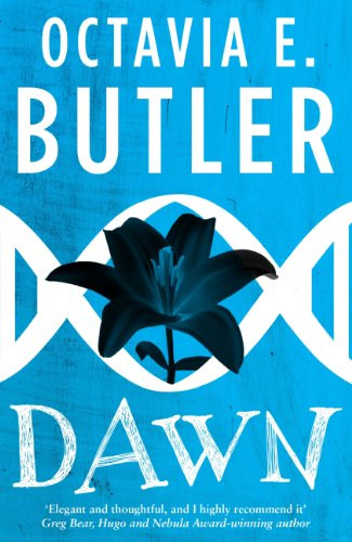 Dawn. horror. science fiction, thriller, aliens, Octavia Butler