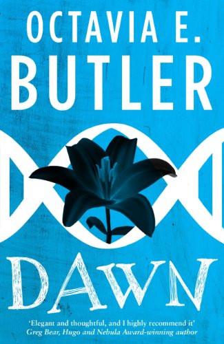 Dawn. horror. science fiction, thriller, aliens, Octavia Butler