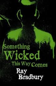 Something wicked this way comes, horror books, carnival, books, reading, haunting, halloween