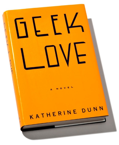 Geek Love, Katherine Dunn, carnival, freak show, cults, horror, cult horror, books, literature
