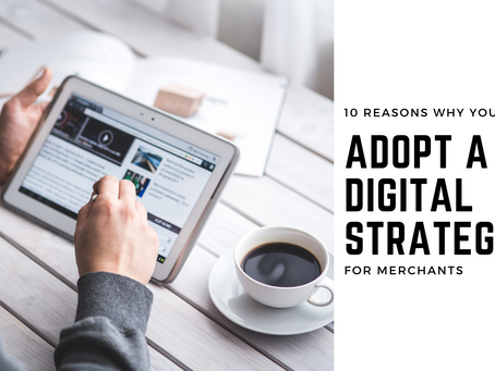 Why should you adopt a digital strategy? Here's our starter for 10