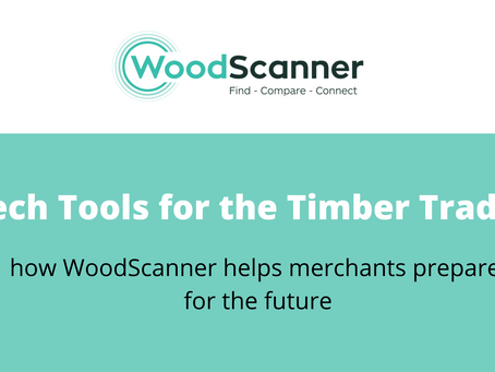 Tech Tools for the Timber Trade: how Woodscanner can help merchants prepare for the future