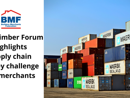 BMF Timber Forum highlights supply chain as key challenge for merchants