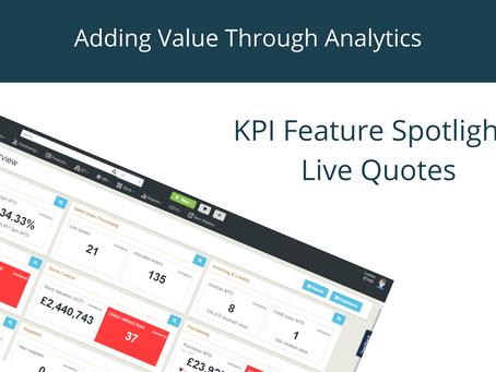KPI Feature Spotlight: Live Quotes
