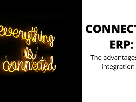 Connected ERP: the advantages of integration