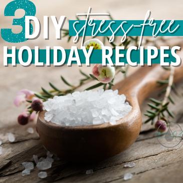 3 DIY Stress-Free Holiday Recipes