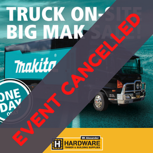 EVENT CANCELLED - Makita Truck is coming to Castlemaine - the BIG MAK SALE!