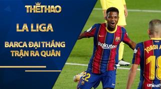 Barca đại thắng trận ra quân La Liga