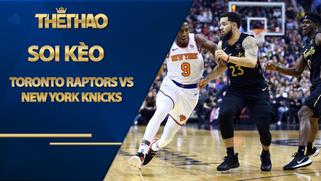 Kèo nhà cái bóng rổ – Toronto Raptors vs New York Knicks – 7h30 – 1/1/2021