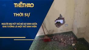 Người mẹ vứt bỏ bé sơ sinh giữa khe tường nhà là một nữ sinh viên
