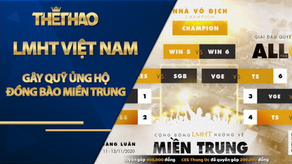 Giải đấu 'All For One' LMHT Việt Nam gây quỹ ủng hộ đồng bào miền Trung