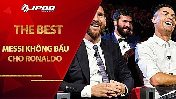 Messi không bầu cho Ronaldo ở The Best