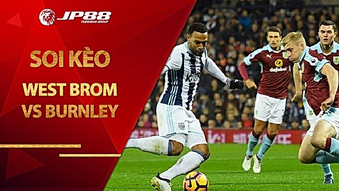 Soi kèo West Brom vs Burnley, 23h30 ngày 19/10, Ngoại hạng Anh