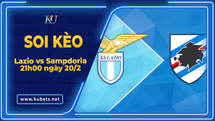 Kèo nhà cái Lazio vs Sampdoria, 21h00 ngày 20/2, Serie A