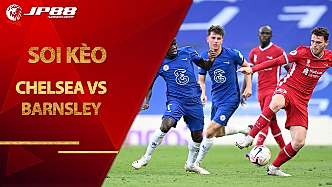 Soi kèo Chelsea vs Barnsley, 01h45 ngày 24/9, Carling Cup