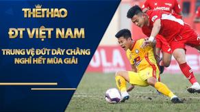 NÓNG: Trung vệ ĐT Việt Nam đứt dây chằng, nghỉ hết mùa giải