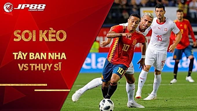 Soi kèo Tây Ban Nha vs Thụy Sĩ, 01h45 ngày 11/10, UEFA Nations League