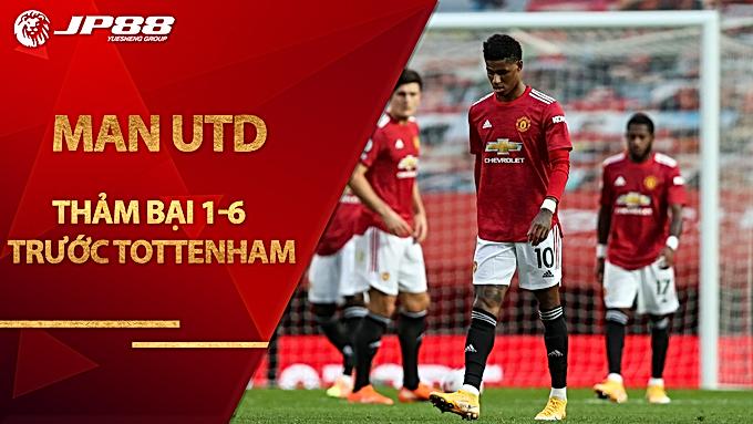 Man Utd thảm bại 1-6 trước Tottenham