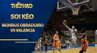 Kèo bóng rổ – Monbus Obradoiro vs Valencia – 3h15 – 28/10/2020