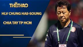 HLV Chung Hae-soung chia tay TP HCM