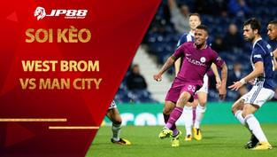 Kèo nhà cái West Brom vs Man City, 03h15 ngày 27/1, Ngoại hạng Anh