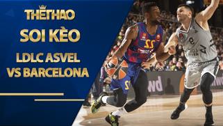 Kèo nhà cái hôm nay – LDLC ASVEL vs Barcelona – 2h45 – 28/11/2020