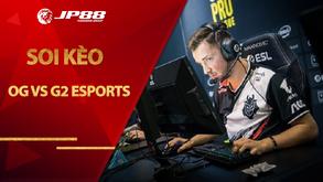 Kèo OG vs G2 Esports – CS:GO – DreamHack Open Fall 2020