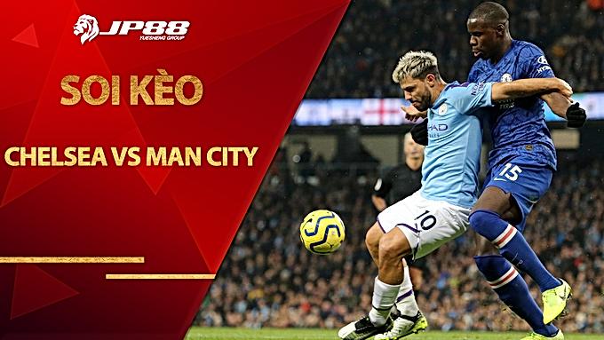 Soi kèo nhà cái Chelsea vs Man City, 23h30 ngày 3/1, Ngoại Hạng Anh