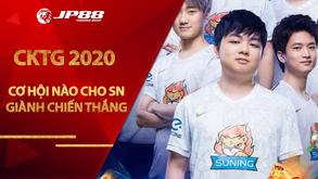 CKTG 2020: Cơ hội nào cho SN giành chiến thắng trước TES để tiến đến vòng Chung kết?