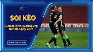 Kèo nhà cái Bielefeld vs Wolfsburg, 02h30 ngày 20/2, Bundesliga