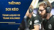Kèo Team Liquid vs Team SoloMid – League Of Legends – LCS