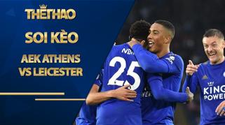 Kèo Nhà Cái Hôm Nay AEK Athens vs Leicester - 00h55 ngày 30/10, Cúp C2 Châu Âu