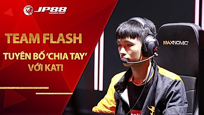 Team Flash tuyên bố 'chia tay' với Kati, người hâm mộ nghi ngờ Dia1 sẽ gia nhập