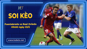 Kèo nhà cái Fuenlabrada vs Real Oviedo, 01h00 ngày 23/2, Hạng 2 Tây Ban Nha
