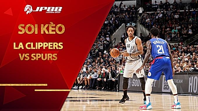 Kèo nhà cái bóng rổ – LA Clippers vs San Antonio Spurs – 10h00 – 6/1/2021