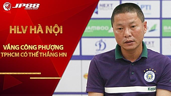 HLV Chu Đình Nghiêm: 'Vắng Công Phượng, có khi TP HCM thắng Hà Nội'