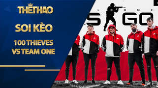 Kèo 100 Thieves vs Team One – CS:GO – IEM New York 2020 North America