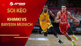 Kèo bóng rổ – Khimki vs Bayern Munich – 0h00 – 27/1/2021