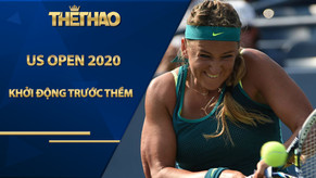 Khởi động trước thềm US Open 2020