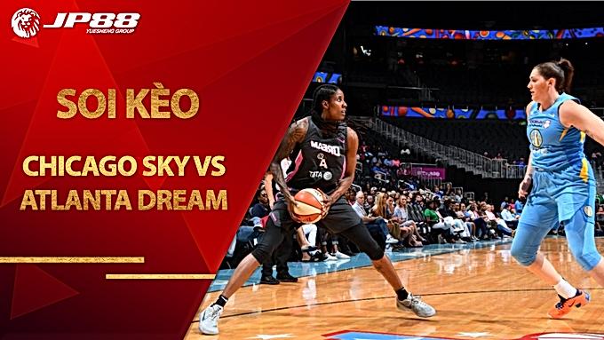 Kèo bóng rổ Chicago Sky vs Atlanta Dream – 10/09/2020