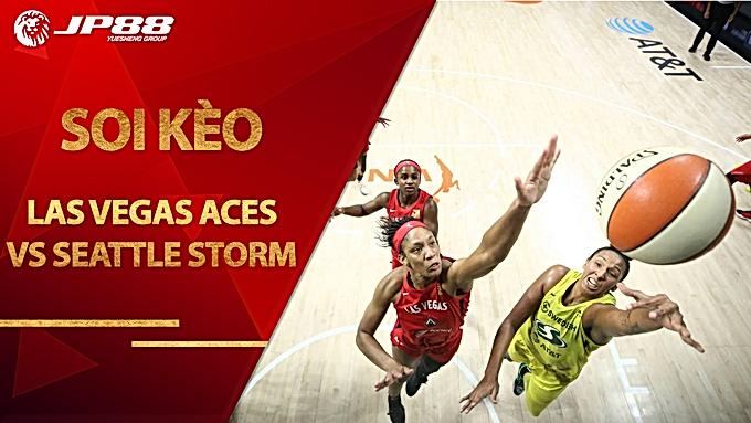 Kèo bóng rổ – Las Vegas Aces vs Seattle Storm– 6h00 – 3/10/2020