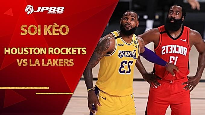 Kèo nhà cái bóng rổ – Houston Rockets vs LA Lakers – 8h00 – 13/1/2021