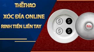Xóc Đĩa Online- Rinh tiền liền tay