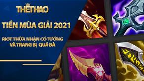 LMHT: Riot thừa nhận có những tướng và trang bị đang quá bá đạo tại Tiền Mùa Giải 2021