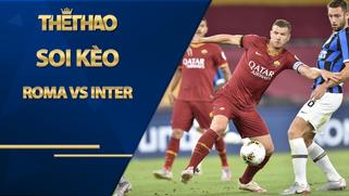 Soi kèo nhà cái Roma vs Inter, 18h30 ngày 10/1, Serie A