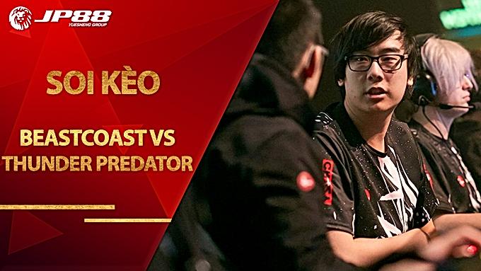 Kèo Beastcoast vs Thunder Predator – Dota 2 – BTS Pro Series 3