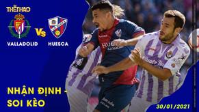 Nhận định – Soi kèo Real Valladolid vs Huesca - 30/01/2021